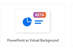 PowerPoint as Virutal Background Beta