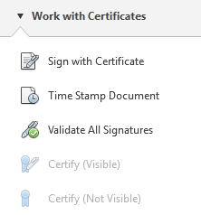 Work with Certificates  Sign with Certificate  Time Stamp Document  Validate All Signatures  Certify Wir,ible)  Certify (Not Visible)